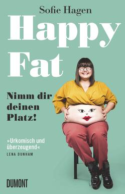 Happy Fat von Cronin,  Mollie, Hagen,  Sofie, Zeitz,  Sophie