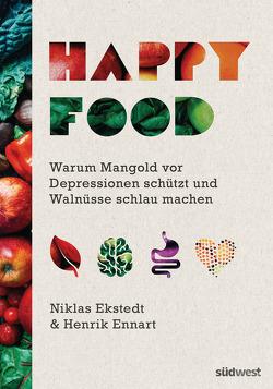 Happy Food von Ekstedt,  Niklas, Ennart,  Henrik