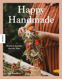 Happy Handmade von Baryga,  Heike, Krebbers,  Eva