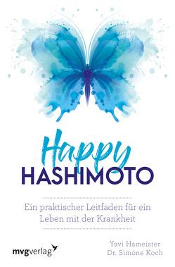 Happy Hashimoto von Hameister,  Yavi, Koch,  Simone