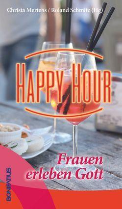 Happy Hour von Mertens,  Christa, Schmitz,  Roland