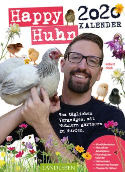Happy Huhn Kalender 2020 von Höck,  Robert