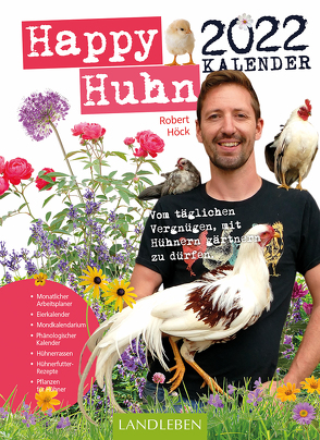 Happy Huhn Kalender 2022 von Höck,  Robert