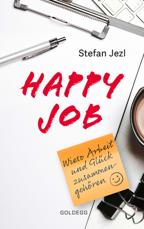 Happy Job von Jezl,  Stefan