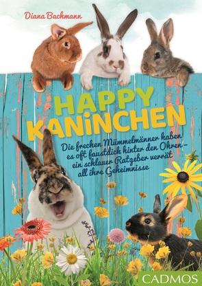 Happy Kaninchen von Bachmann,  Diana