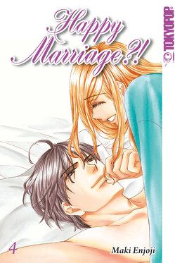Happy Marriage?! Sammelband 04 von Enjoji,  Maki