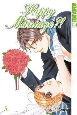 Happy Marriage?! Sammelband 05 von Enjoji,  Maki