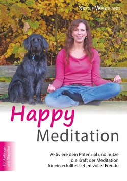 Happy Meditation von Wendland,  Nicole