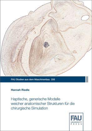 Haptische, generische Modelle weicher anatomischer Strukturen für die chirurgische Simulation von Riedle,  Hannah