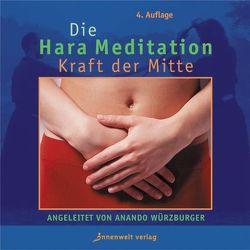 Hara-Meditation von Würzburger,  Anando