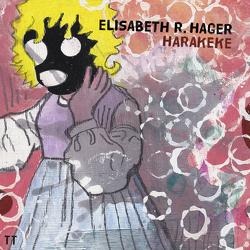 Harakeke von Hager,  Elisabeth R.