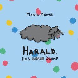 Harald, das graue Schaf von Mewes,  Marie