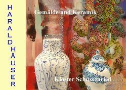 Harald Häuser, Gemälde und Keramik, Kloster Schussenried von Häuser,  Harald