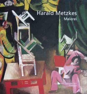 Harald Metzkes.  Der Zweite Blick
