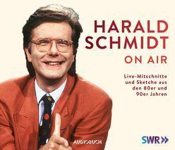 Harald Schmidt on air von Schmidt,  Harald