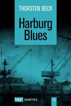 Harburg Blues von Beck,  Thorsten