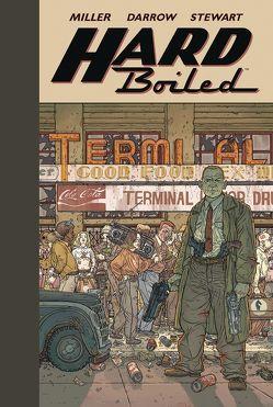 Hard Boiled – Neue Edition von Darrow,  Geof, Miller,  Frank, Stewart,  Dave