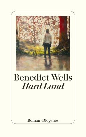 Hard Land von Wells,  Benedict