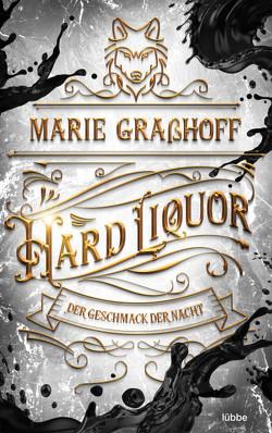 Hard Liquor von Graßhoff,  Marie