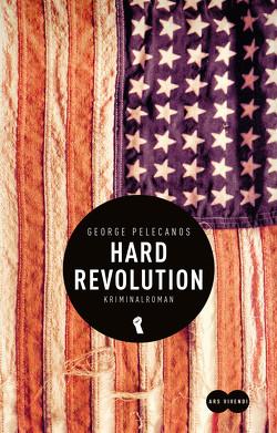 Hard Revolution (eBook) von Pelecanos,  George, Röckelein,  Gottfried