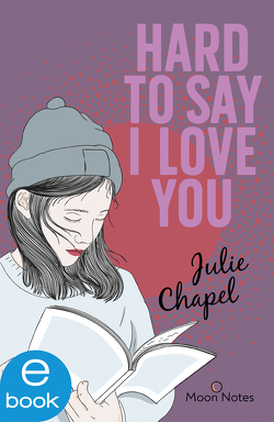 Hard to say I love you von Chapel,  Julie