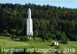Hardheim und Umgebung (Tischkalender 2019 DIN A5 quer) von Schmidt,  Sergej