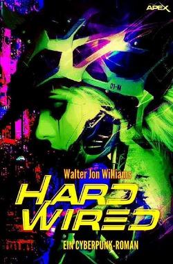 HARDWIRED von Williams,  Walter Jon