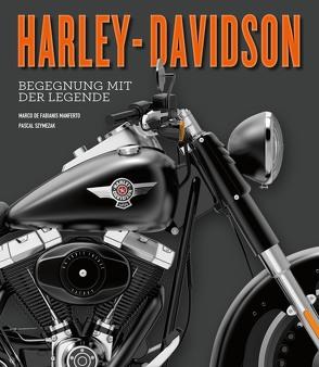 Harley-Davidson von De Fabianis Manferto,  Marco, Szymezak,  Pascal