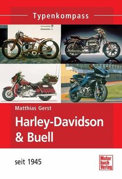 Harley-Davidson & Buell von Gerst,  Matthias