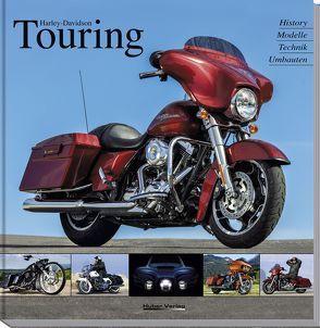 Harley-Davidson Touring von Christmann,  Dr. Heinrich, Heil,  Carsten, Schneider,  Stephan H.