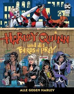 Harley Quinn und die Birds of Prey von Conner,  Amanda, Palmiotti,  Jimmy