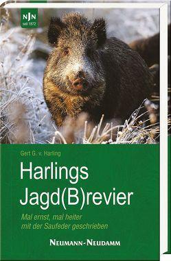 Harlings Jagd(B)revier von Harling,  Gert G von