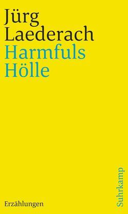 Harmfuls Hölle von Laederach,  Jürg