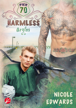 Harmless – Arglos von Edwards,  Nicole, Greyfould,  Jilan