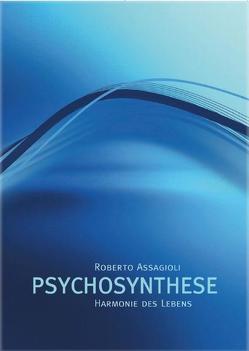 """""""Harmonie des Lebens"""" Psychosynthese von Assagioli,  Roberto"""