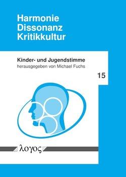 Harmonie — Dissonanz — Kritikkultur von Fuchs,  Michael