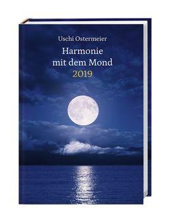 Harmonie mit dem Mond Kalenderbuch A6 – Kalender 2019 von Heye, Ostermeier,  Uschi