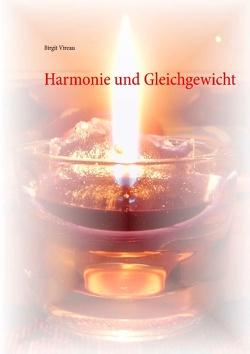 Harmonie und Gleichgewicht von Vireau,  Birgit