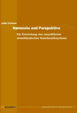 Harmonie und Perspektive von Debbeler,  Judith