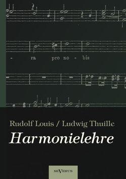 Harmonielehre von Louis,  Rudolf, Thuille,  Ludwig
