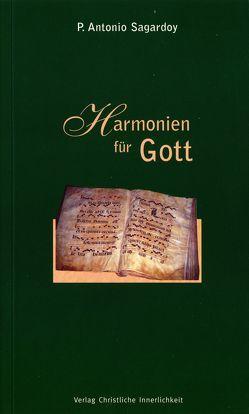 Harmonien für Gott von Sagardoy,  Antonio