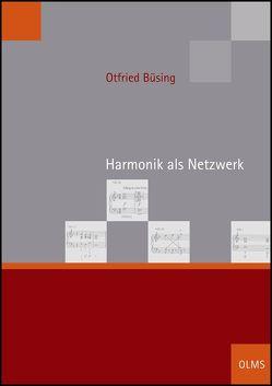 Harmonik als Netzwerk von Büsing,  Otfried