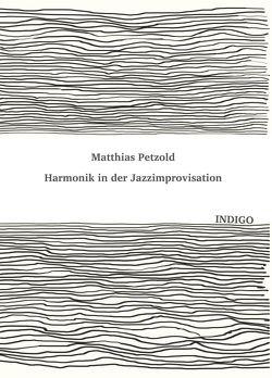 Harmonik in der Jazzimprovisation von Petzold,  Matthias