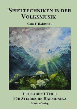Harmonika-Edition  / Spieltechniken in der Volksmusik von Hartmuth,  Carl F