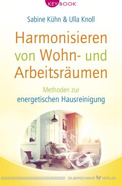 Harmonisieren von Wohn- und Arbeitsräumen von Knoll,  Ulla, Kühn,  Sabine