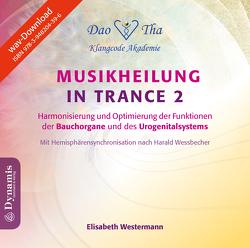 Musikheilung in Trance 2 von Westermann,  Elisabeth
