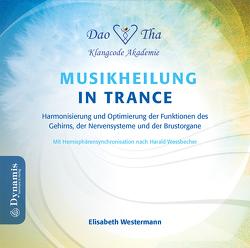 Harmonisierung und Optimierung der Funktionen des Gehirns, der Nervensysteme und der Brustorgane von Westermann,  Elisabeth