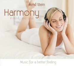 Harmony in Body and Soul von Stein,  Arnd