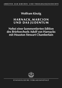 Harnack, Marcion und das Judentum von Kinzig,  Wolfram