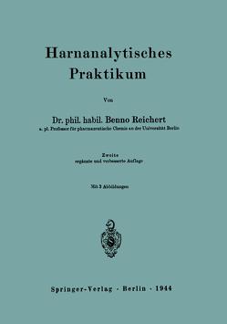 Harnanalytisches Praktikum von Reichert,  Benno